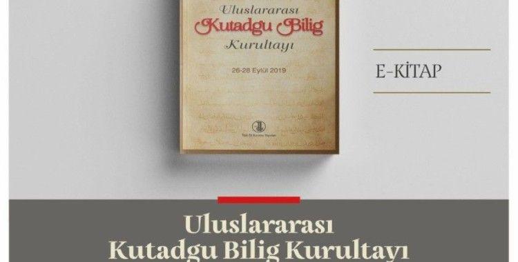 """Türk Dil Kurumu'ndan yeni bir e-kitap: """"Uluslararası Kutadgu Bilig Kurultayı"""""""