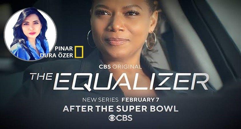Haftanın yabancı dizisi: The Equalizer (Eşitleyici)
