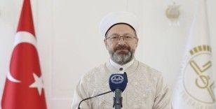 Diyanet İşleri Başkanı Prof. Dr. Ali Erbaş: 'İslamofobi'ye karşı İslam'ı doğru tanıtmalıyız'