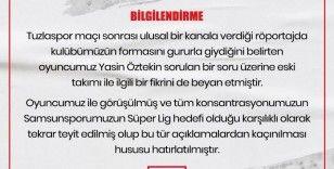 """Samsunspor'dan Yasin Öztekin'e """"Galatasaray"""" uyarısı"""