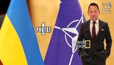 Ukrayna NATO'ya girerken…