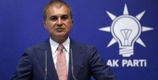 AK Parti Sözcüsü Çelik: Kendi milletine silah çekenden daha alçak yoktur