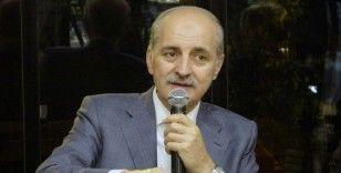 """Numan Kurtulmuş: """"Türkiye özgüven kazandı"""""""